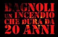 [5] Bagnoli. Un incendio che dura da ventanni. 2014 Stalking Asilo. Talk show indipendente